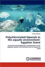 Polychlorinated bipenyls in the aquatic environment: Egyptian Scene