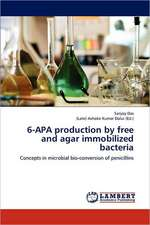 6-APA production by free and agar immobilized bacteria