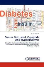 Serum Zinc Level, C-peptide And Hyperglycemia