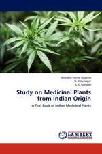 Study on Medicinal Plants from Indian Origin
