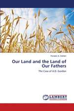 Our Land and the Land of Our Fathers