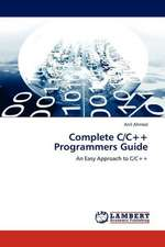 Complete C/C++ Programmers Guide