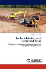 Surface Mining and Perceived Risks