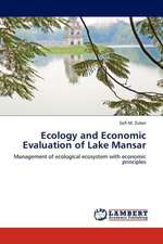 Ecology and Economic Evaluation of Lake Mansar