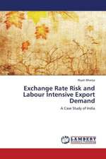 Exchange Rate Risk and Labour Intensive Export Demand