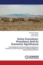 Ovine Fasciolosis: Prevalence And Its Economic Significance