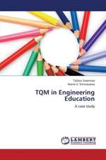 TQM in Engineering Education