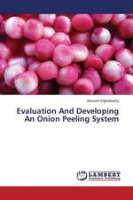 Evaluation And Developing An Onion Peeling System