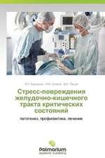 Stress-Povrezhdeniya Zheludochno-Kishechnogo Trakta Kriticheskikh Sostoyaniy:  Sluchaynost' I Svoboda