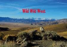 Wild Wild West / UK-Version (Poster Book DIN A3 Landscape)
