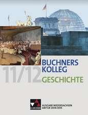 Buchners Kolleg Geschichte - Ausgabe Niedersachsen Abitur 2014/2015