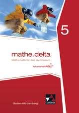 mathe.delta Arbeitsheft 5 plus Baden-Württemberg