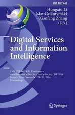 Digital Services and Information Intelligence: 13th IFIP WG 6.11 Conference on e-Business, e-Services, and e-Society, I3E 2014, Sanya, China, November 28-30, 2014, Proceedings