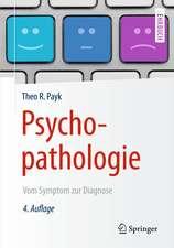 Psychopathologie: Vom Symptom zur Diagnose