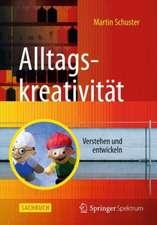Alltagskreativität: Verstehen und entwickeln