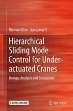 Hierarchical Sliding Mode Control for Under-actuated Cranes: Design, Analysis and Simulation