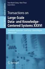 Transactions on Large-Scale Data- and Knowledge-Centered Systems XXXVI: Special Issue on Data and Security Engineering