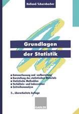 Grundlagen der Statistik: Datenerfassung und -aufbereitung, Darstellung des statistischen Materials, Statistische Maßzahlen, Verhältnis- und Indexzahlen, Zeitreihenanalyse