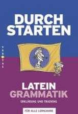 Durchstarten Latein Grammatik. Erklärung und Training