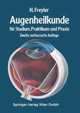 Augenheilkunde: für Studium, Praktikum und Praxis