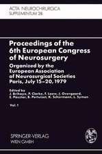Proceedings of the 6th European Congress of Neurosurgery: Organized by the European Association of Neurosurgical Societies Paris, July 15–20, 1979. Vol. 1