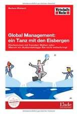 Global Management: ein Tanz mit den Eisbergen