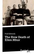 The Slow Death of Eilen Mhor