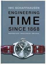IWC Schaffhausen. Engineering Time since 1868. Deutsche Ausgabe