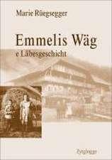 Emmelis Wäg