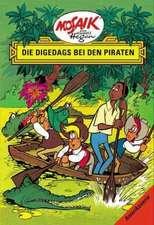 Die Digedags, Amerikaserie 03. Die Digedags bei den Piraten