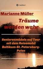 Traume Werden Wahr, Band 2:  Korper