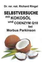 Selbstversuche Mit Kokosol U. Coenzym Q10 Bei Morbus Parkinson:  Hamburg - Schanghai - Hamburg