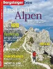 BERGSTEIGER Extra: Lust auf Alpen