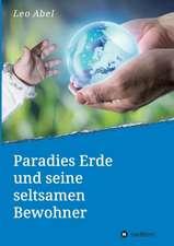 Paradies Erde Und Seine Seltsamen Bewohner:  Siebenjahriger Krieg Und Folgezeit Bis 1778
