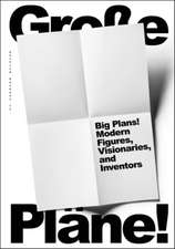 Big Plans! Modern Types, Dreamers, and Inventors:  Drawings and Prints