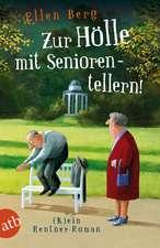 Zur Hölle mit Seniorentellern!