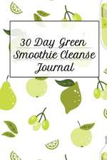 30 Day Green Smoothie Cleanse Journal