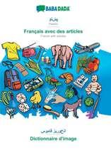 BABADADA, Pashto (in arabic script) - Français avec des articles, visual dictionary (in arabic script) - Dictionnaire d'image
