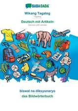 BABADADA, Wikang Tagalog - Deutsch mit Artikeln, biswal na diksyunaryo - das Bildwörterbuch