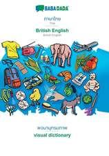 BABADADA, Thai (in thai script) - British English, visual dictionary (in thai script) - visual dictionary