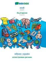 BABADADA, Marathi (in devanagari script) - Bulgarian (in cyrillic script), visual dictionary (in devanagari script) - visual dictionary (in cyrillic script)