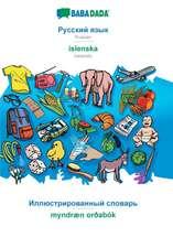 BABADADA, Russian (in cyrillic script) - íslenska, visual dictionary (in cyrillic script) - myndræn orðabók