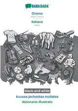 BABADADA black-and-white, Oromo - italiano, kuusaa jechootaa mullataa - dizionario illustrato