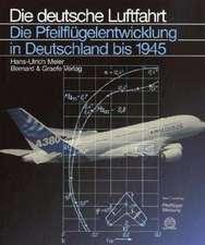 Die Pfeilflügelentwicklung in Deutschland bis 1945