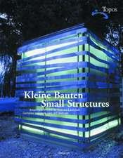 Kleine Bauten / Small Structures