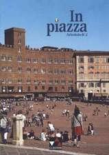 In piazza. Arbeitsheft 2
