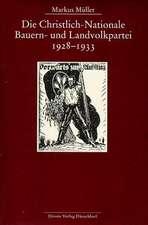 Die Christlich-Nationale Bauern- und Landvolkpartei 1928 - 1933