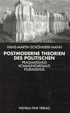 Postmoderne Theorien des Politischen
