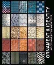 Neutelings Riedijk Architects:  Ornament & Identity