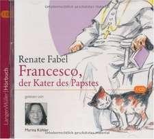 Francesco, der Kater des Papstes. CD